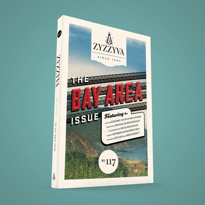"ZYZZYVA Nº117, ""The Bay Area Issue"" 1"