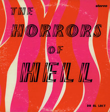 Dr. Al Lacy – <cite>The Horrors Of Hell</cite> album art