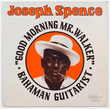 Joseph Spence – <cite>Good Morning Mr. Walker</cite> album art