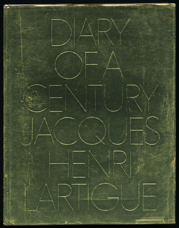 Diary of a Century – Jacques-Henri Lartigue 2