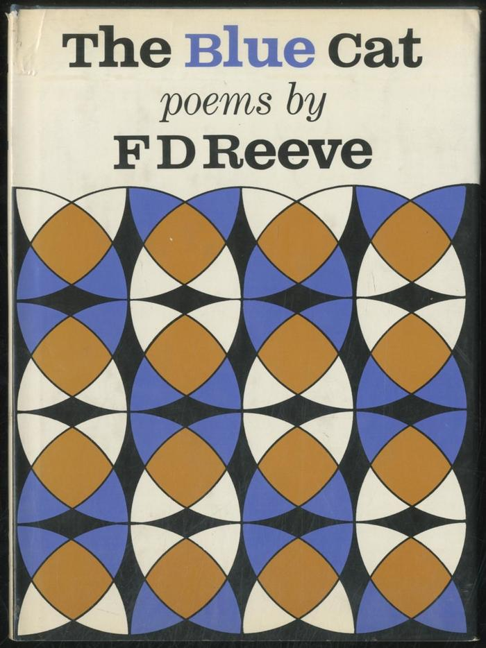 The Blue Cat. Poems by F.D. Reeve 1