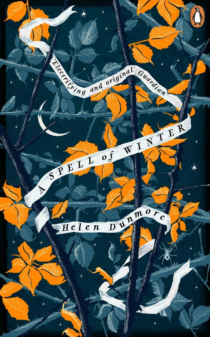 A Spell of Winter by Helen Dunmore (Penguin, 2019) 1