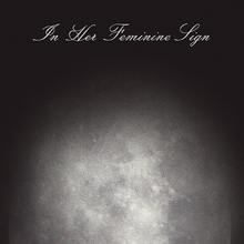 <cite>In Her Feminine Sign</cite> by Dunya Mikhail