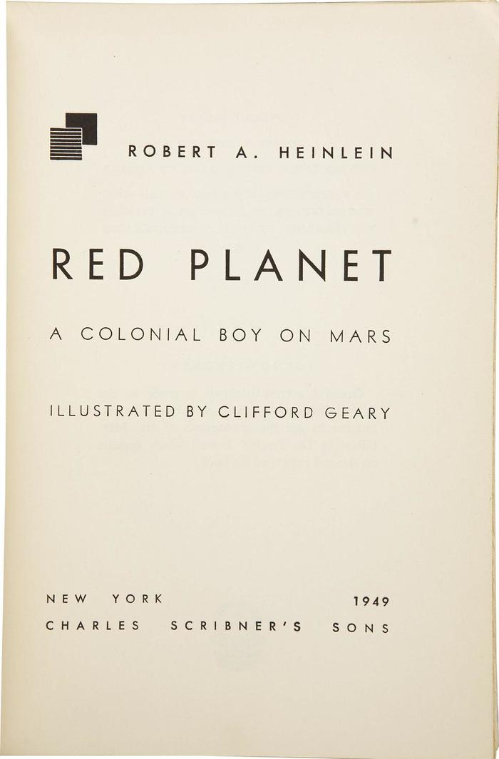 """On the title page, Futura is complemented by another early geometric sans serif: The light style used for """"AColonial Boy From Mars"""" and the illustrator credit is from . This Futura follower was released by Intertype in 1930. Here it's easily distinguishable by the long bar in G and the M with vertical stems. Intertype offered alternates that stay closer to Renner's design, though."""