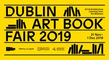 Dublin Art Book Fair 2018 and 2019