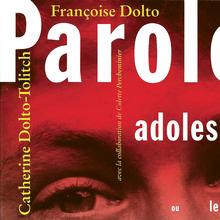 <cite>Paroles pour adolescents</cite> by Françoise Dolto