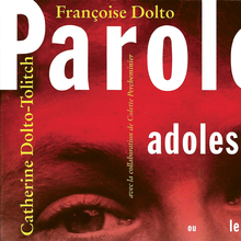 <cite>Paroles pour adolescents</cite> by Françoise Dolto