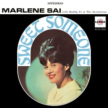 Marlene Sai with Buddy Fo &amp; The Invitations – <cite>Sweet Someone</cite> album art