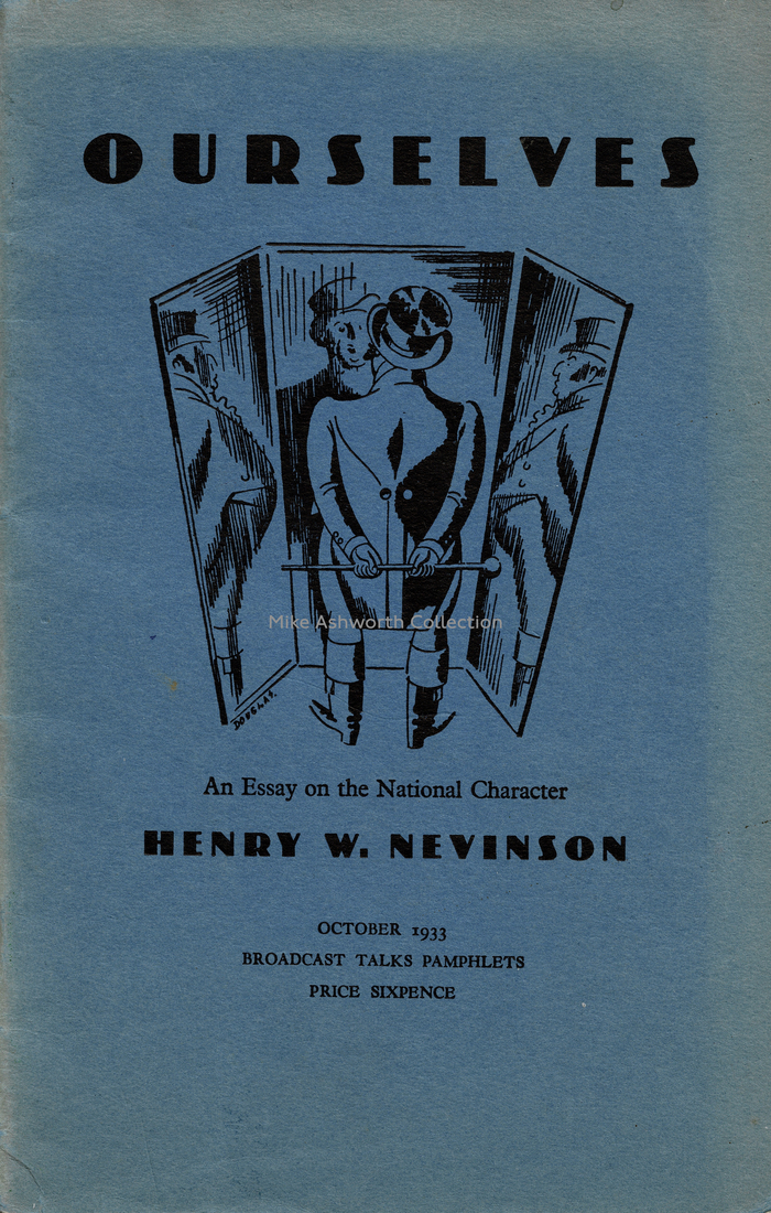 Ourselves. An Essay on the National Character by Henry W. Nevinson