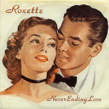 "Roxette – ""Never Ending Love"" single cover"