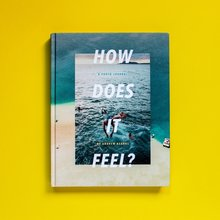 <cite>How Does It Feel? A photo journal </cite>by Andrew Kearns