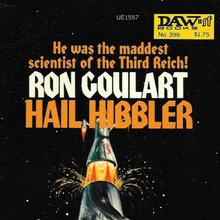 <cite>Hail Hibbler</cite> by Ron Goulart (DAW Books)