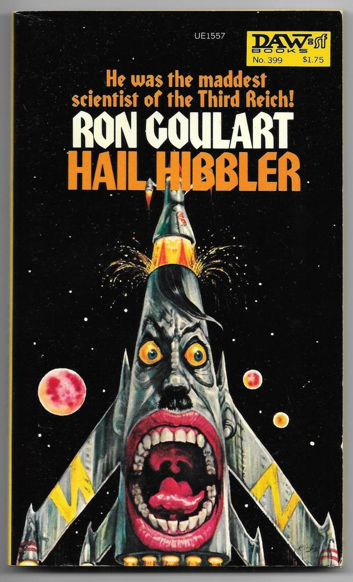 Hail Hibbler by Ron Goulart (DAW Books)