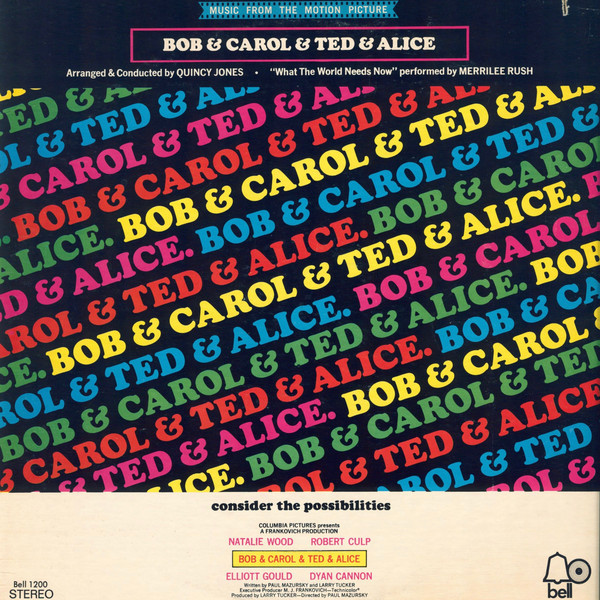 Bob & Carol & Ted & Alice movie posters and soundtrack 7