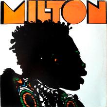 <cite>Milton</cite> by Milton Nascimento