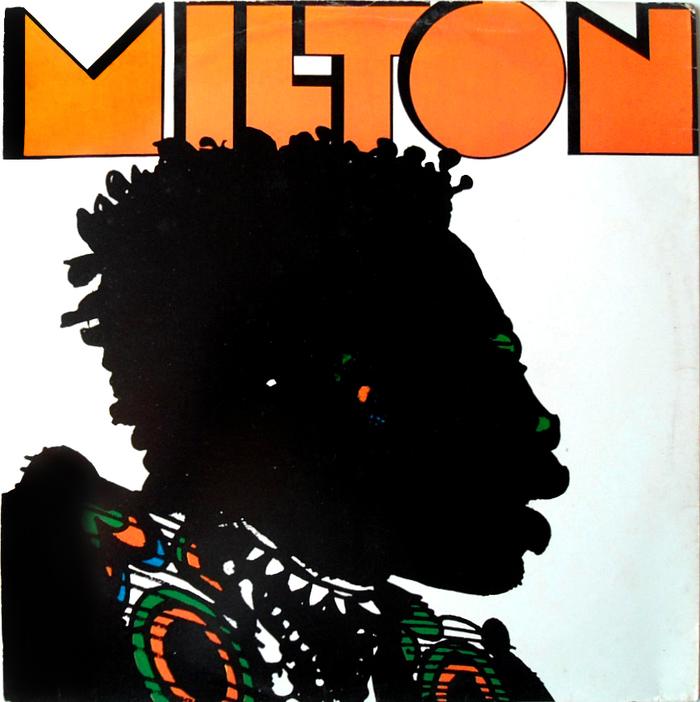 Milton by Milton Nascimento 1