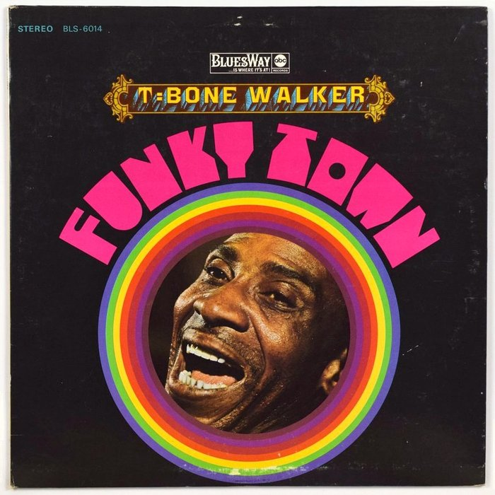 T-Bone Walker – Funky Town album art 1