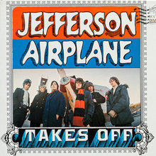 <cite>Jefferson Airplane Takes Off</cite>