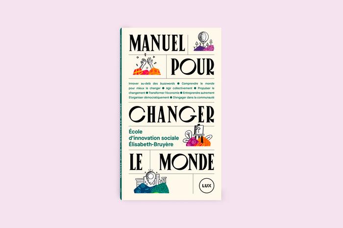 Manuel pour changer le monde 1
