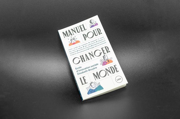 Manuel pour changer le monde 3