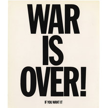 <cite>WAR IS OVER! (If You Want It)</cite>