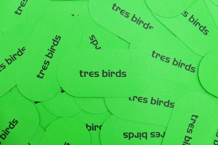 Tres Birds 2
