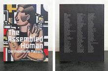 <cite>The Assembled Human / Der montierte Mensch</cite>