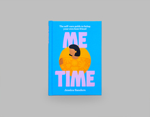 <cite>Me Time. The self-care guide to being your own best friend</cite>