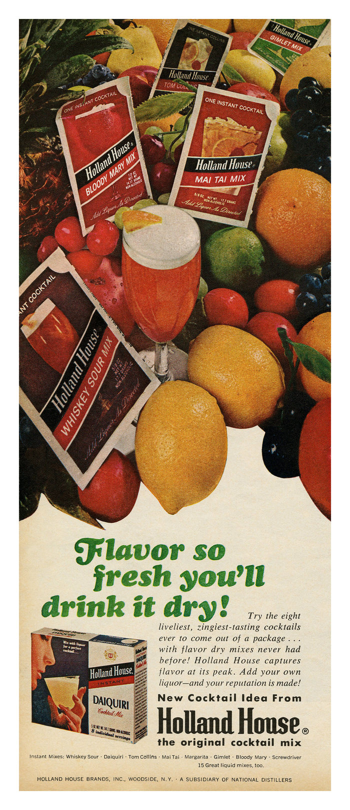 """""""Flavor so fresh you'll drink it dry!"""" ad by Holland House"""