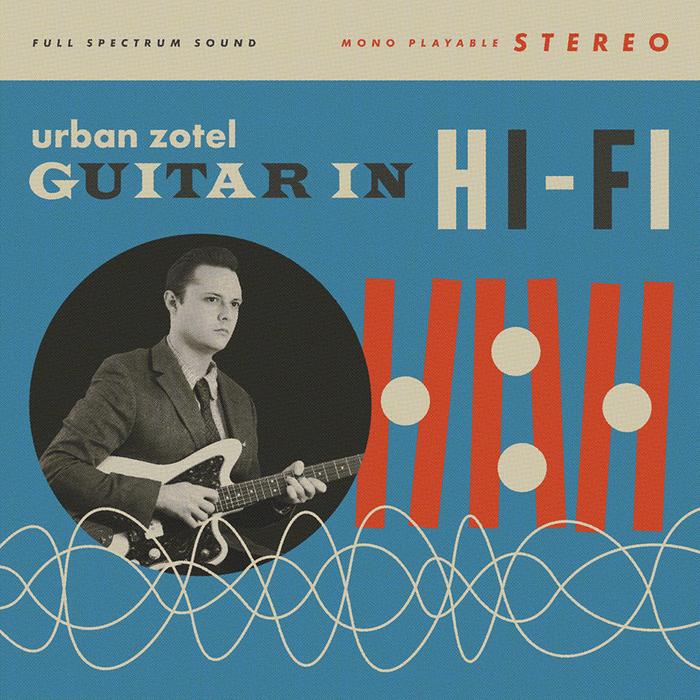 Guitar In Hi-Fi – Urban Zotel