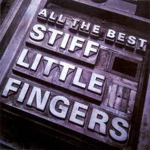 Stiff Little Fingers – <cite>All The Best</cite> album art