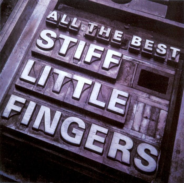 Stiff Little Fingers – All The Best album art