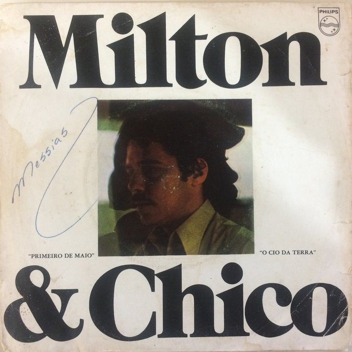 """Milton & Chico – """"Primeiro de Maio"""" / """"O Cio da Terra"""" single cover 1"""