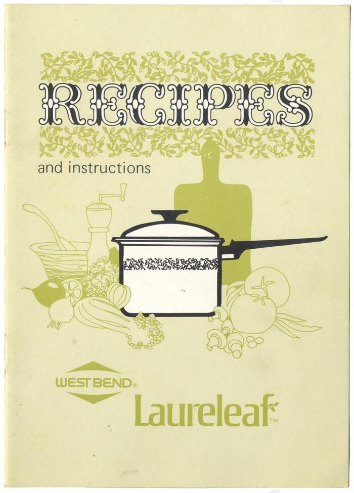 Recipes and Instructions, West Bend Laureleaf 1