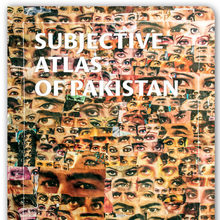 <cite>Subjective Atlas of Pakistan</cite>