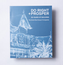<cite>Do Right &amp; Prosper: The Emile Elias Group of Companies</cite>