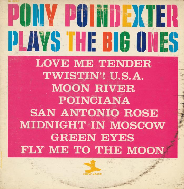 Pony Poindexter – Plays The Big Ones album art 1