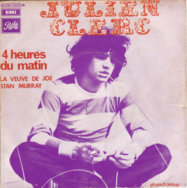 """4 Heures Du Matin"" / ""La Veuve De Joe Stan Murray"", 7″ single, Odeon, 1970. Titles in  and . Photography by Bernard Leloup."