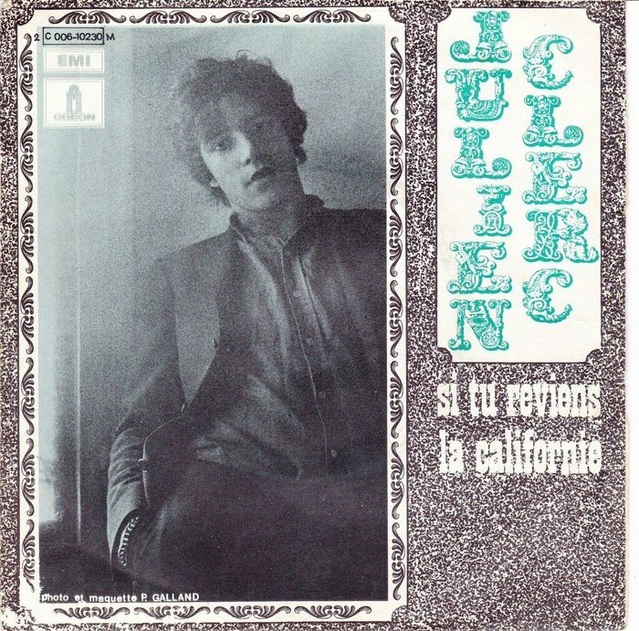 "A variation with stacked letters, to go with the portrait photograph by Philippe Galand, for ""Si Tu Reviens"" / ""La Californie"", 7″ single, Odeon, 1969. The titles are in lowercase ."