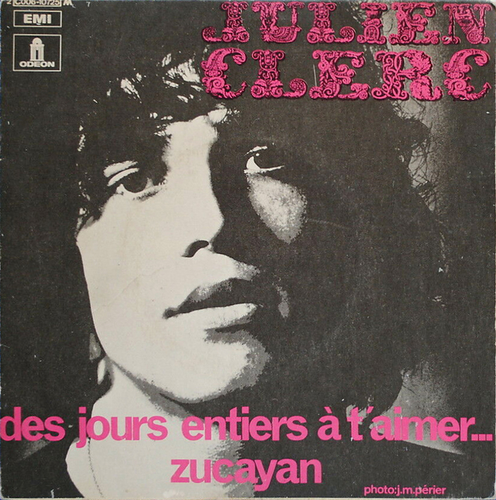 """Des Jours Entiers À T'Aimer…"" / ""Zucayan"", 7″ single, Odeon, 1970. Titles in ."