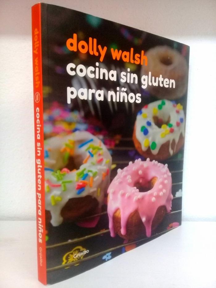 Cocina sin gluten para niños by Dolly Walsh 7
