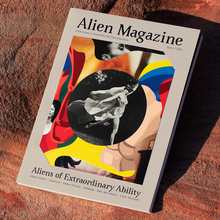 "<cite>Alien Magazine,</cite> issue 01, 2019, ""Aliens of Extraordinary Ability"""