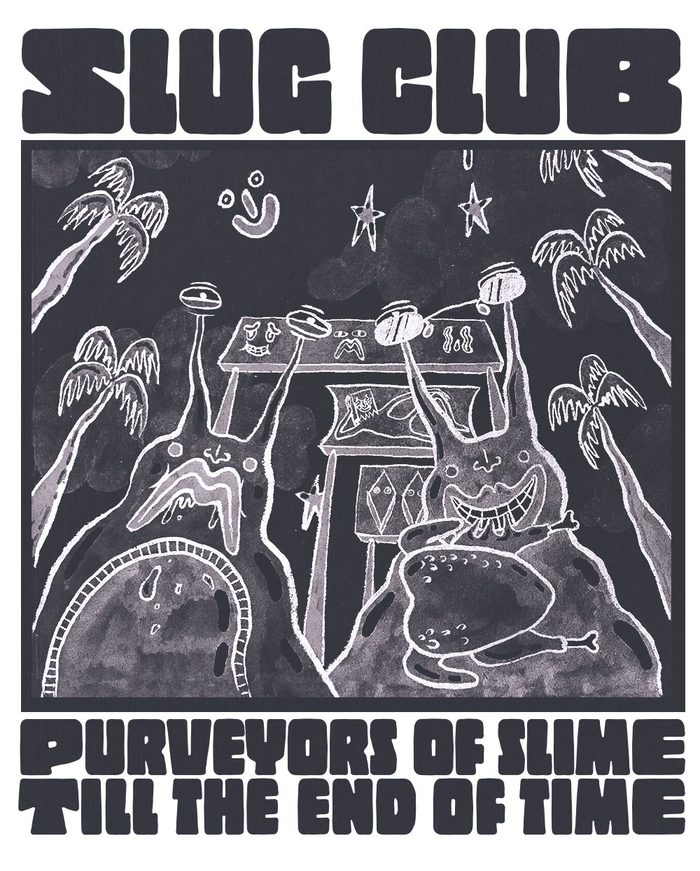"Slug Club ""Purveyors of Slime till the End of Time"" shirt 2"