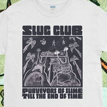 "Slug Club ""Purveyors of Slime till the End of Time"" shirt"