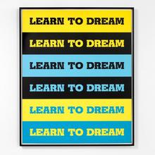 <cite>Learn to Dream</cite> by John Baldessari