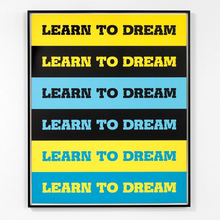 <cite>Learn to Dream</cite> by John Baldessari
