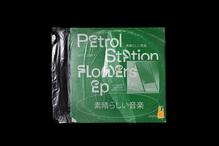 <cite>Petrol Station Flowers</cite> EP