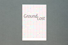 <cite>Ground Lost</cite>