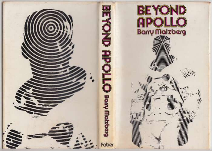 Beyond Apollo – Barry Malzberg (Faber) 3
