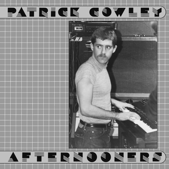 Afternooners – Patrick Cowley 1